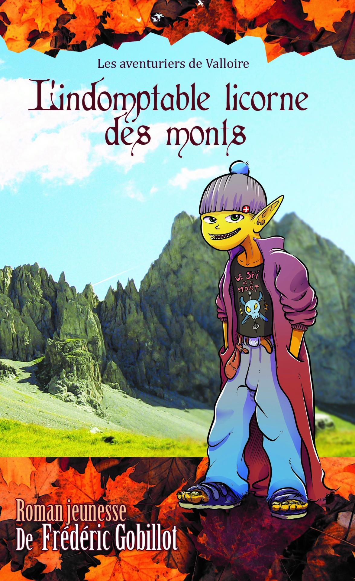 L'Indomptable Licorne des Monts